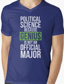 Political Science - Genius is Not an Official Major Mens V-Neck T-Shirt