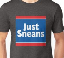 Just Sneans Unisex T-Shirt