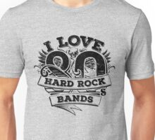 I love 80s Hard Rock Bands Unisex T-Shirt