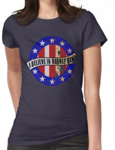 I Believe In Harvey Dent Womens Fitted T-Shirt