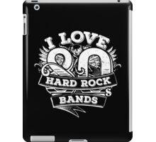 I love 80s Hard Rock Bands iPad Case/Skin