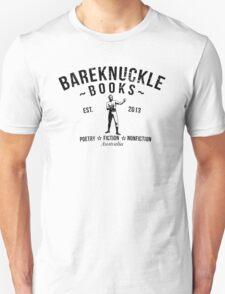 BAREKNUCKLE BOOKS  - Est. 2013 Unisex T-Shirt