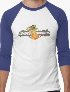 Loaded Burrito Skin Shirts Men's Baseball ¾ T-Shirt