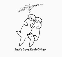 Let's Love Each Other Unisex T-Shirt