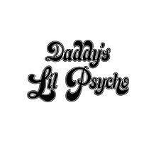 Daddy's Lil Psycho - BANG BANG Photographic Print