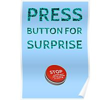 Press Button for Surprise Poster