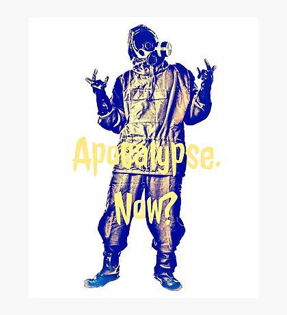Apocalypse. Now? Photographic Print