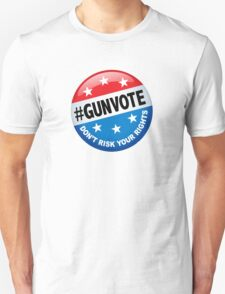 Gun Vote NRA Campaign Unisex T-Shirt