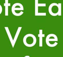 Vote Early, Vote Often Sticker