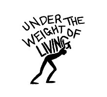 The Weight of Living by dellyboi