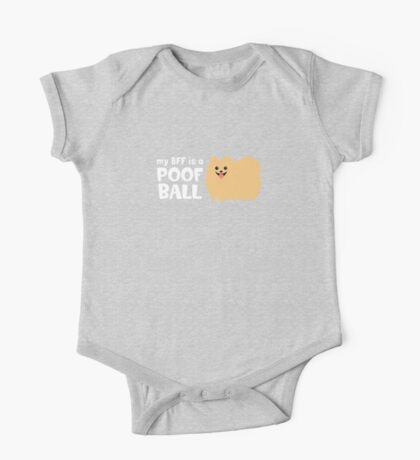 My BFF is a Poof Ball Pomeranian One Piece - Short Sleeve