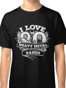 I love 80s Heavy Metal Bands Classic T-Shirt