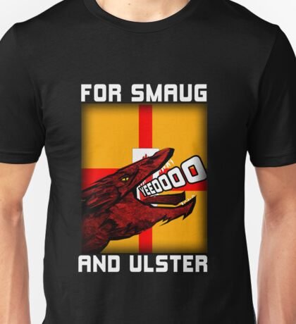 For Smaug and Ulster Unisex T-Shirt
