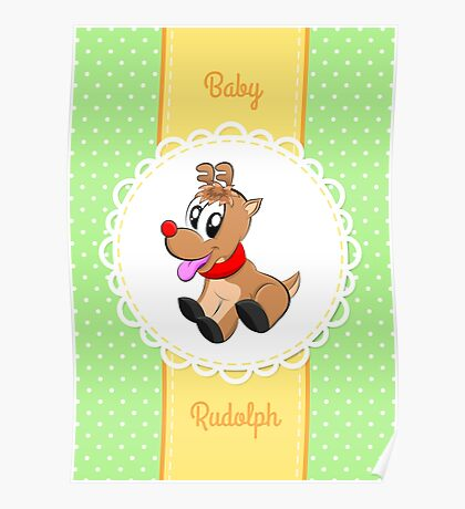 Baby Rudolph Poster
