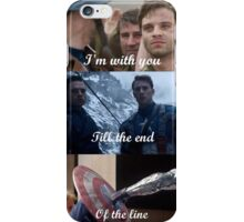I'm with you till the end of the line iPhone Case/Skin