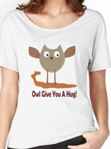 Owl Give You A Hug! Women's Relaxed Fit T-Shirt