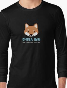 Shiba Inu: Loyal  Intelligent  Cutie Face Long Sleeve T-Shirt