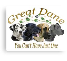 Great Dane Can't Have Just One Canvas Print