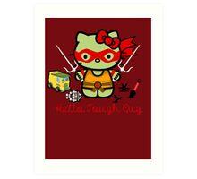 Hello Ninja Turtle Tough Guy Art Print