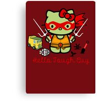 Hello Ninja Turtle Tough Guy Canvas Print