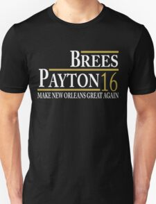Brees/Payton 16- Tees/Tanks/Hoodies Unisex T-Shirt