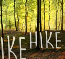 Hike Hike Hike Sticker
