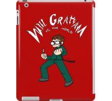 Will Graham VS the world iPad Case/Skin