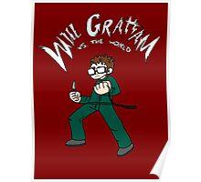 Will Graham VS the world Poster