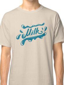 milk Classic T-Shirt