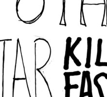 My Other Guitar kills fascists  Sticker