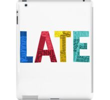 running late iPad Case/Skin