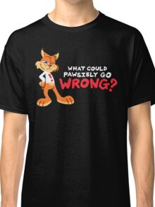 What Could PAWsibly Go Wrong? Classic T-Shirt