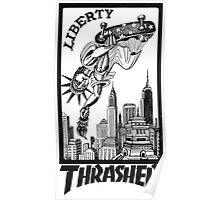 Thrasher Liberty Poster
