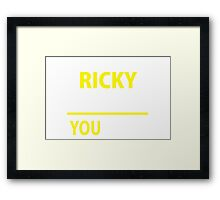 Ricky thing Framed Print