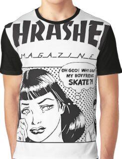 Thrasher - Why Can't My Boyfriend Skate? Graphic T-Shirt