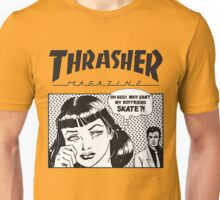 Thrasher - Why Can't My Boyfriend Skate? Unisex T-Shirt