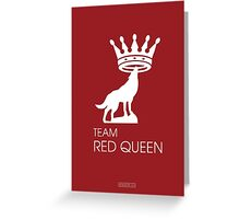 Team Red Queen (Ruby & Regina - OUAT) Greeting Card