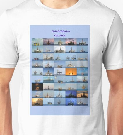 Oil rigs of the Gulf of Mexico Unisex T-Shirt
