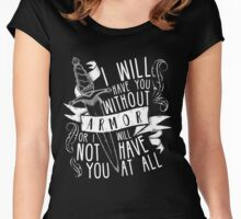 I Will Have You Without Armour | Six of Crows Women's Fitted Scoop T-Shirt