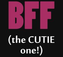BFF The Cutie One! by 2E1K