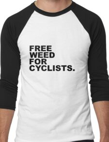 Free Weed For Cyclists Men's Baseball ¾ T-Shirt