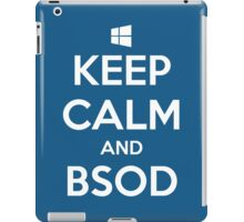 Keep calm and BSOD iPad Case/Skin