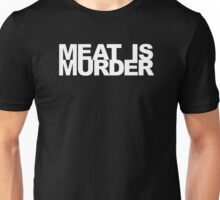 Meat Is Murder Unisex T-Shirt