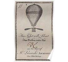 0231 ballooning This ticket will admit one person into the on the day of Mr Lunardi s ascension price three shillings Poster