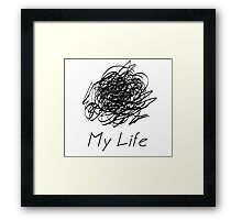 my life black Framed Print