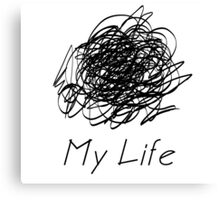my life black Canvas Print