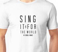 SING  Unisex T-Shirt