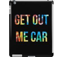 Vine: Get out me car! iPad Case/Skin