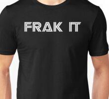 FRAK IT BSG Unisex T-Shirt