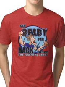 Get READY for HACK-tober Tri-blend T-Shirt